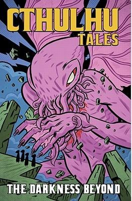 Cthulhu Tales, Volume 4: Darkness Beyond