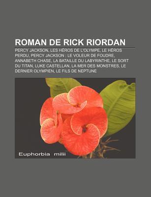 Roman de Rick Riordan: Percy Jackson, Les Heros de L'Olympe, Le Heros Perdu, Percy Jackson: Le Voleur de Foudre, Annabeth Chase
