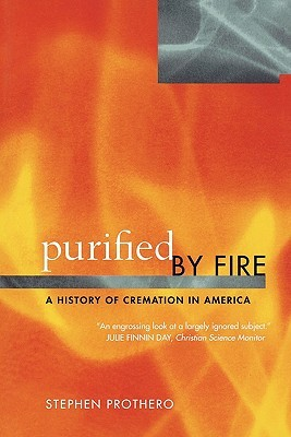Purified by Fire: A History of Cremation in America