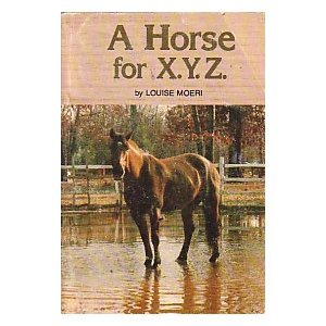 A Horse for X. Y. Z..