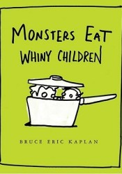 Monsters Eat Whiny Children Pdf Book