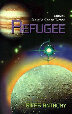 Refugee (Bio of a Space Tyrant, #1)