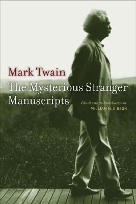 The Mysterious Stranger Manuscripts
