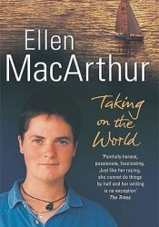 Taking on the World Book by Ellen MacArthur