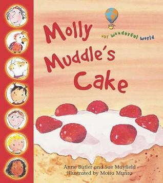 Molly Muddle's Cake: Our Wonderful World