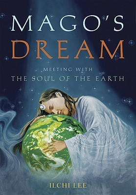 Magos Dream: Meeting with the Soul of the Earth