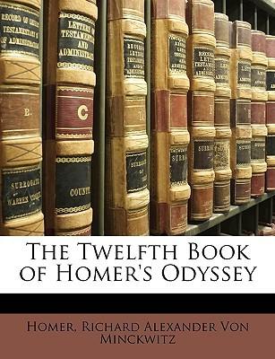 The Twelfth Book of Homer's Odyssey