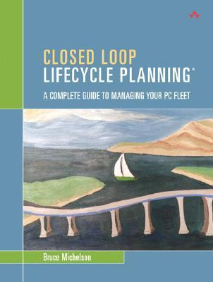 Closed Loop Lifecycle Planning: A Complete Guide to Managing Your PC Fleet