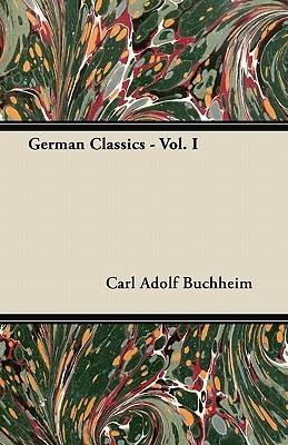 German Classics - Vol. I