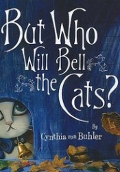 But Who Will Bell the Cats? Pdf Book