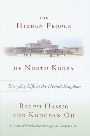 The Hidden People of North Korea: Everyday Life in the Hermit Kingdom Book Pdf ePub
