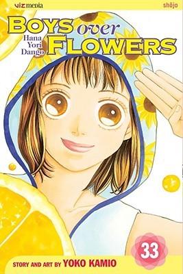 Boys Over Flowers: Hana Yori Dango, Vol. 33 (Boys Over Flowers, #33)
