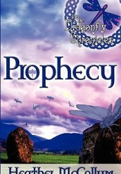 Prophecy (The Dragonfly Chronicles, #1) Pdf Book