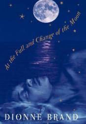 At the Full and Change of the Moon Pdf Book