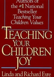 Teaching Your Children Joy Book by Linda Eyre