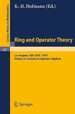 Tulane University Ring and Operator Theory Year, 1970-1971: Vol. 2: Lectures on Operator Algebras