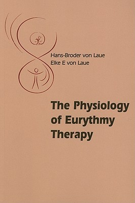 The Physiology of Eurythmy Therapy