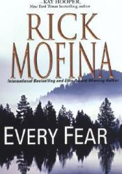 Every Fear (Jason Wade, #2) Book by Rick Mofina