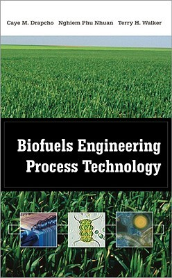 Biofuels Engineering Process Technology