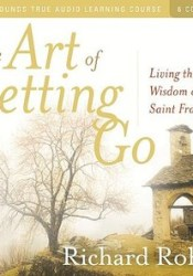 The Art of Letting Go: Living the Wisdom of St. Francis Pdf Book