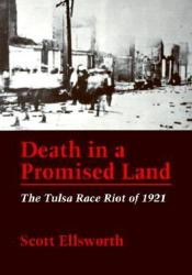 Death in a Promised Land: The Tulsa Race Riot of 1921 Pdf Book
