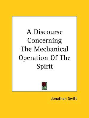 A Discourse Concerning The Mechanical Operation Of The Spirit