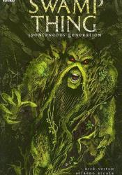 Swamp Thing, Vol. 8: Spontaneous Generation Book by Rick Veitch