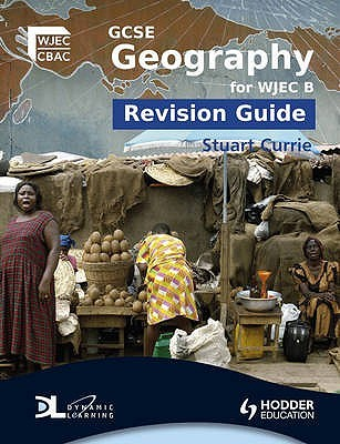 GCSE Geography for WJEC B Revision Guide