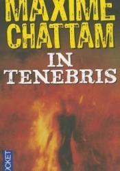 In Tenebris (La trilogie du Mal, #2) Book by Maxime Chattam