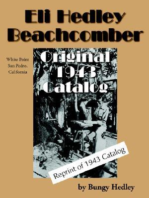 Eli Hedley Beachcomber Original 1943 Catalog