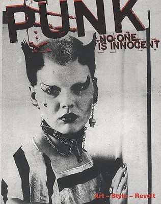 No One Is Innocent: Punk: Art-Style-Revolt