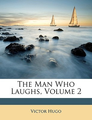 The Man Who Laughs, Volume 2