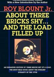 About Three Bricks Shy: And The Load Filled Up Pdf Book