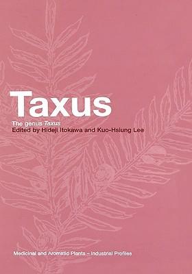 Taxus: The Genus Taxus