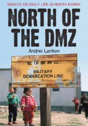 North of the DMZ: Essays on Daily Life in North Korea Pdf Book