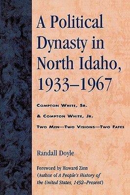 A Political Dynasty in North Idaho, 1933-1967