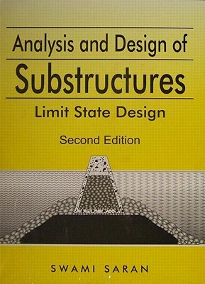 Analysis and Design of Substructures: Limit State Design