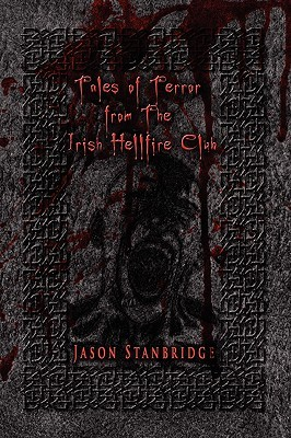 Tales of Terror from the Irish Hellfire Club