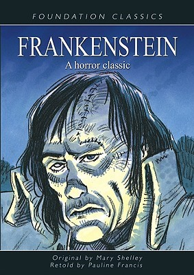 Frankenstein: A Horror Classic