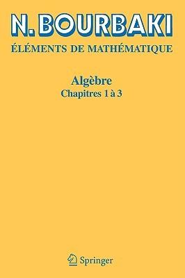 Algebre: Chapitres 1 a 3