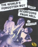 The World's Forgotten Boy and the Scorpions from Hell
