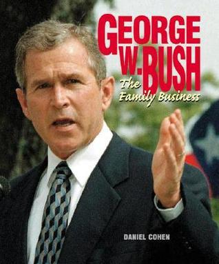 George W. Bush: Family Business