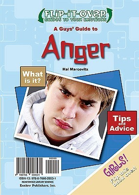 A Guys' Guide to Anger/A Girls' Guide to Anger