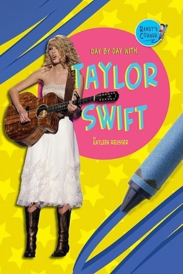 Day by Day with Taylor Swift