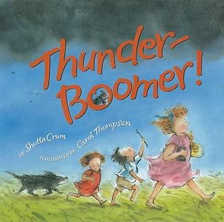 Book Review Thunder Boomer By Shutta Crum Mboten