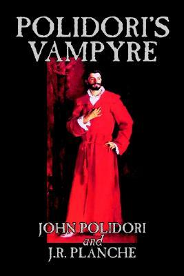 Polidori's Vampyre by John Polidori, Fiction, Horror