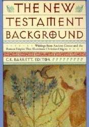 New Testament Background: Selected Documents: Revised and Expanded Edition Pdf Book