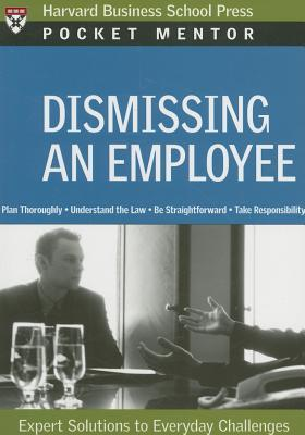 Dismissing an Employee (Pocket Mentor)