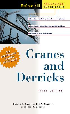 Cranes And Derricks By Howard I Shapiro