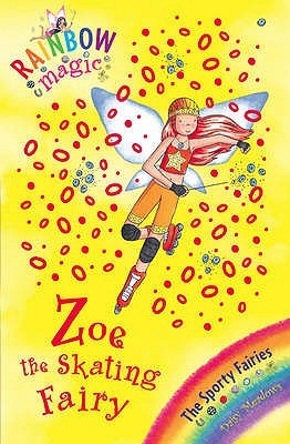 Zoe the Skating Fairy (Sporty Fairies, #3)